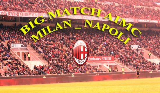 """Milan – Napoli il """"Big Match AIMC""""."""