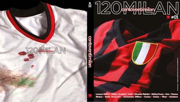 120 Milan … la storia Rossonera