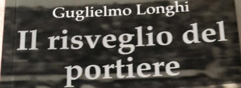 Il risveglio del portiere, il libro di Guglielmo Longhi