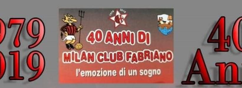 """Milan Club Fabriano 40 anni di """"Arte"""" Rossonera!"""