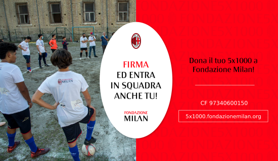 Dona il tuo 5×1000 a Fondazione Milan