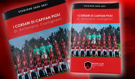 """Evento di beneficienza del Milan Club Busto Arsizio: libro """"I CORSARI DI CAPITAN PIOLI"""""""