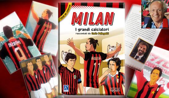 """NUOVO LIBRO: """"Milan, i grandi calciatori"""" di Carlo Pellegatti"""