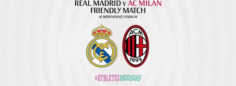 AC MILAN sfida il REAL MADRID in amichevole in Austria